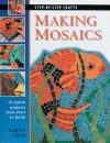 Making Mosaics: 15 Stylish Projects from Start to Finish - Martin Cheek