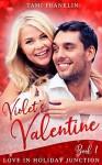 Violet's Valentine (Love in Holiday Junction, #1) - T.M. Franklin, Tami Franklin