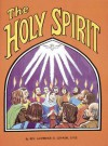 The Holy Spirit, Vol. 10 - Lawrence G. Lovasik
