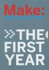 MAKE Magazine: The First Year: 4 Volume Collector's Set - Mark Frauenfelder