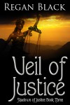 Veil of Justice - Regan Black
