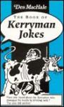 The Book of Kerryman Jokes - Des MacHale