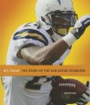 The Story of the San Diego Chargers - Jim Whiting