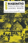 Magomero: Portrait of an African Village - Landeg White