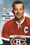 Doug: The Doug Harvey Story - William Brown, Jean Beliveau