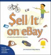 Sell It on Ebay: A Guide to Successful Online Auctions, Second Edition - Jim Heid, Toby Malina