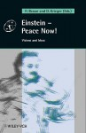 Einstein - Peace Now!: Visions and Ideas - Reiner Braun