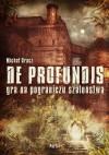 De Profundis - Michał Oracz