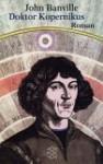 Doktor Kopernikus - John Banville
