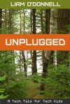 Unplugged: Tech Tales #1 - Liam O'Donnell