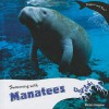 Swimming with Manatees - Miriam Coleman, Joanne Randolph