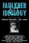 Faulkner and Ideology - Donald M Kartiganer, Ann J. Abadie