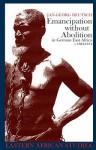 Emancipation Without Abolition in German East Africa C.1884-1914 - Jan-Georg Deutsch