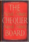 The Chequer Board - Nevil Shute
