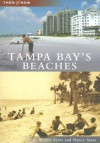 Tampa Bay's Beaches - R. Wayne Ayers, Nancy Ayers