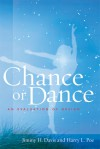 Chance or Dance: An Evaluation of Design - Jimmy H. Davis, Harry Lee Poe