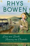 Love and Death Among the Cheetahs - Rhys Bowen