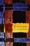Trustworthy Connections: Interpersonal Issues in Spiritual Direction - Anne Winchell Silver