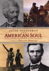 The American Soul: TK - Jacob Needleman