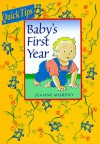Baby's First Year (Baby Tips) - Jeanne Murphy, Chris Murphy