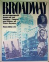 Broadway: An Encyclopedic Guide to the History, People, and Places of Times Square - Ken Bloom