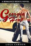 Georgia Heat: A Romance Redux Novel - Lola Carson