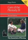 Care of the Mentally Ill - Peggy Martin