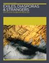 Exiles, Diasporas & Strangers Exiles, Diasporas & Strangers - Kobena Mercer