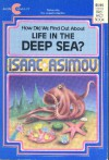 How Did We Find Out about Life in the Deep Sea? - Isaac Asimov, David Wool