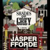 Shades of Grey - Jasper Fforde, John Lee