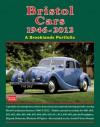 Bristol Cars 1946-2012 - R.M. Clarke