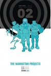 The Manhattan Projects Deluxe Edition Book 2 - Jonathan Hickman, Nick Pitarra