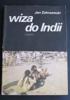 Wiza do Indii - Jan Zakrzewski