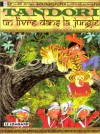 Tandoriun Livre Dans La Jungle - Christophe Arleston
