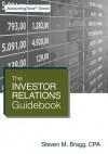 The Investor Relations Guidebook - Steven M. Bragg