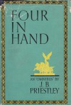 Four In Hand - J.B. Priestley