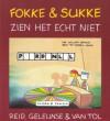 Fokke & Sukke zien het echt niet - John Reid, Bastiaan Geleijnse, Jean-Marc van Tol