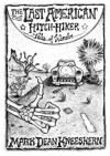 The Last American Hitch-Hiker, Tales of Wander - Mark Kneeskern, Mary Jane Holmes