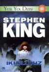 Yeşil Yol Dizisi 1: İki Ölü Kız - Stephen King