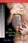Blind Date After Dark [Mr. Right, the Perfect Tool, the Mistletoe Mistake] (Siren Publishing) - Lara Santiago
