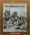 The Mormon Trail - Liz Sonneborn