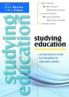 Studying Education: An Introduction To The Key Disciplines In Education Studies - Barry Dufour