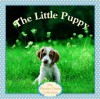 The Little Puppy - Judy Dunn, Phoebe Dunn