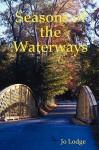 Seasons of the Waterways - Jo Lodge