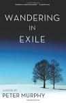Wandering in Exile - Peter Murphy