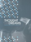 Thought Dreams: Radical Theory for the Twenty-First Century - Michael Albert