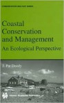 Coastal Conservation and Management: An Ecological Perspective - J. Pat Doody