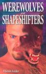 Werewolves And Shapeshifters - Darren Zenko