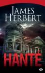 Hanté (Terreur) (French Edition) - James Herbert
