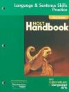 Holt Literature & Language Arts: Language & Sentence Skills Practice, First Course: Support for the Holt Handbook - Holt Rinehart